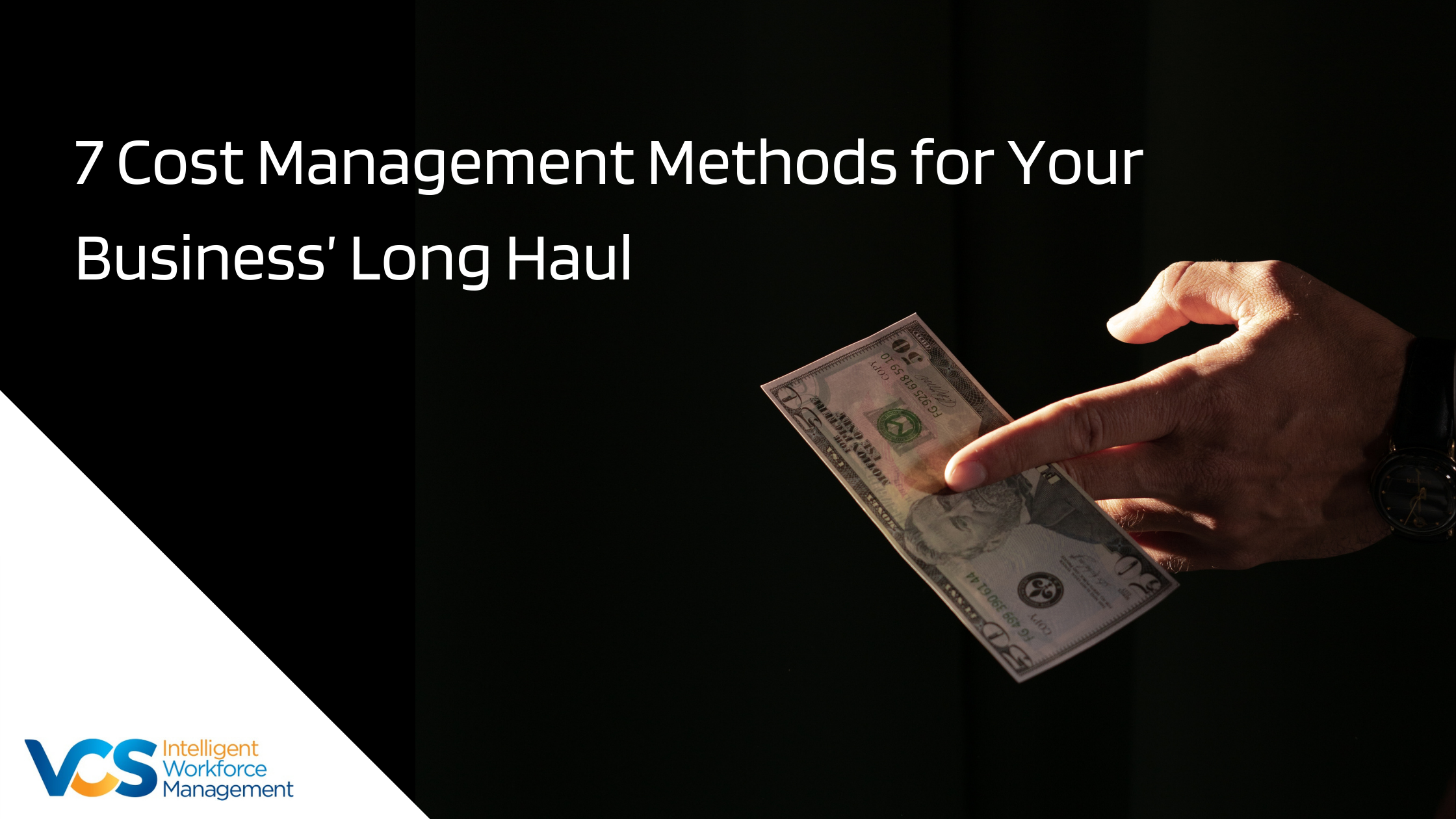 7 Cost Management Methods for Your Business' Long Haul copy