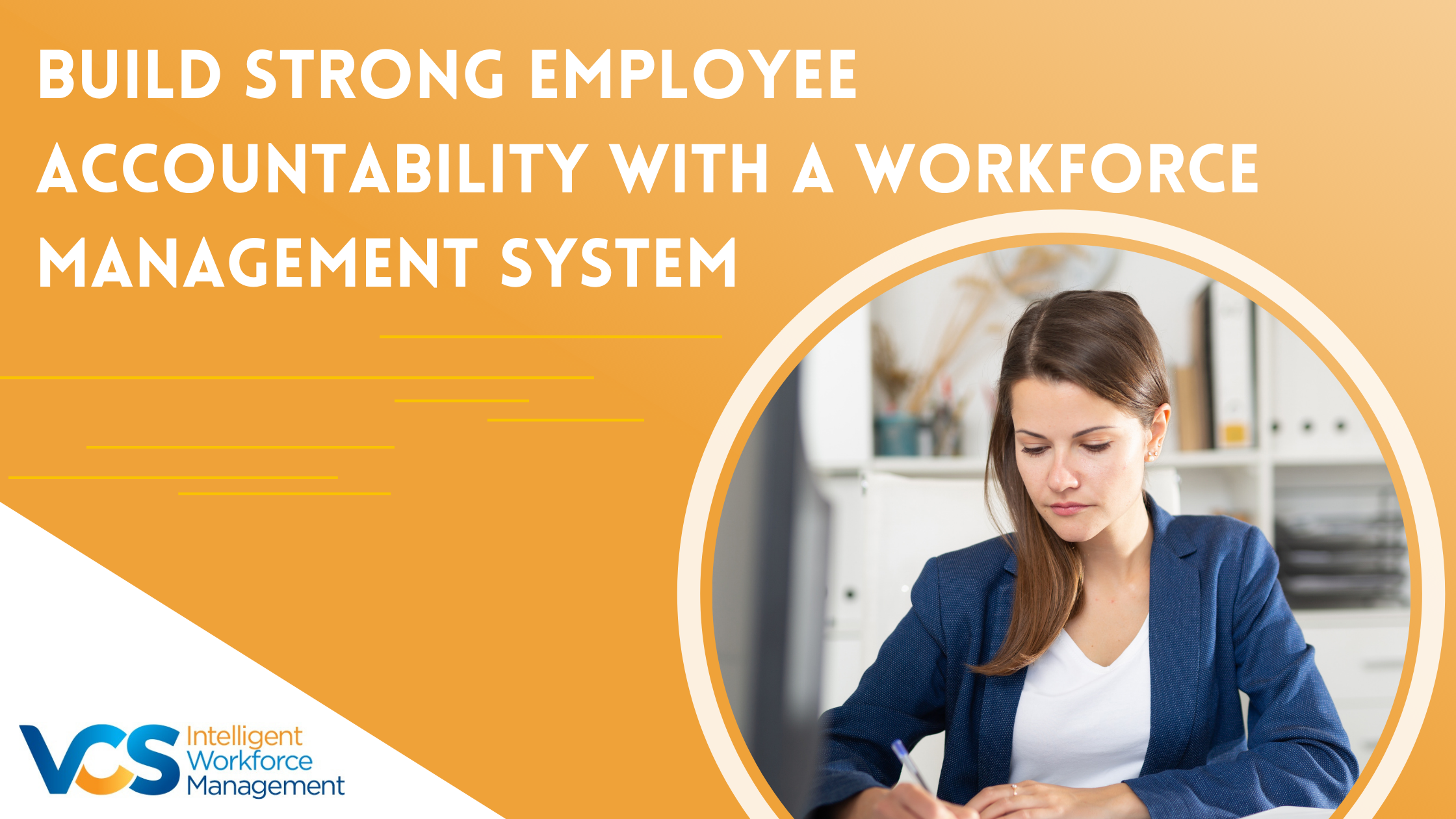 Build Strong Employee Accountability with a Workforce Management System