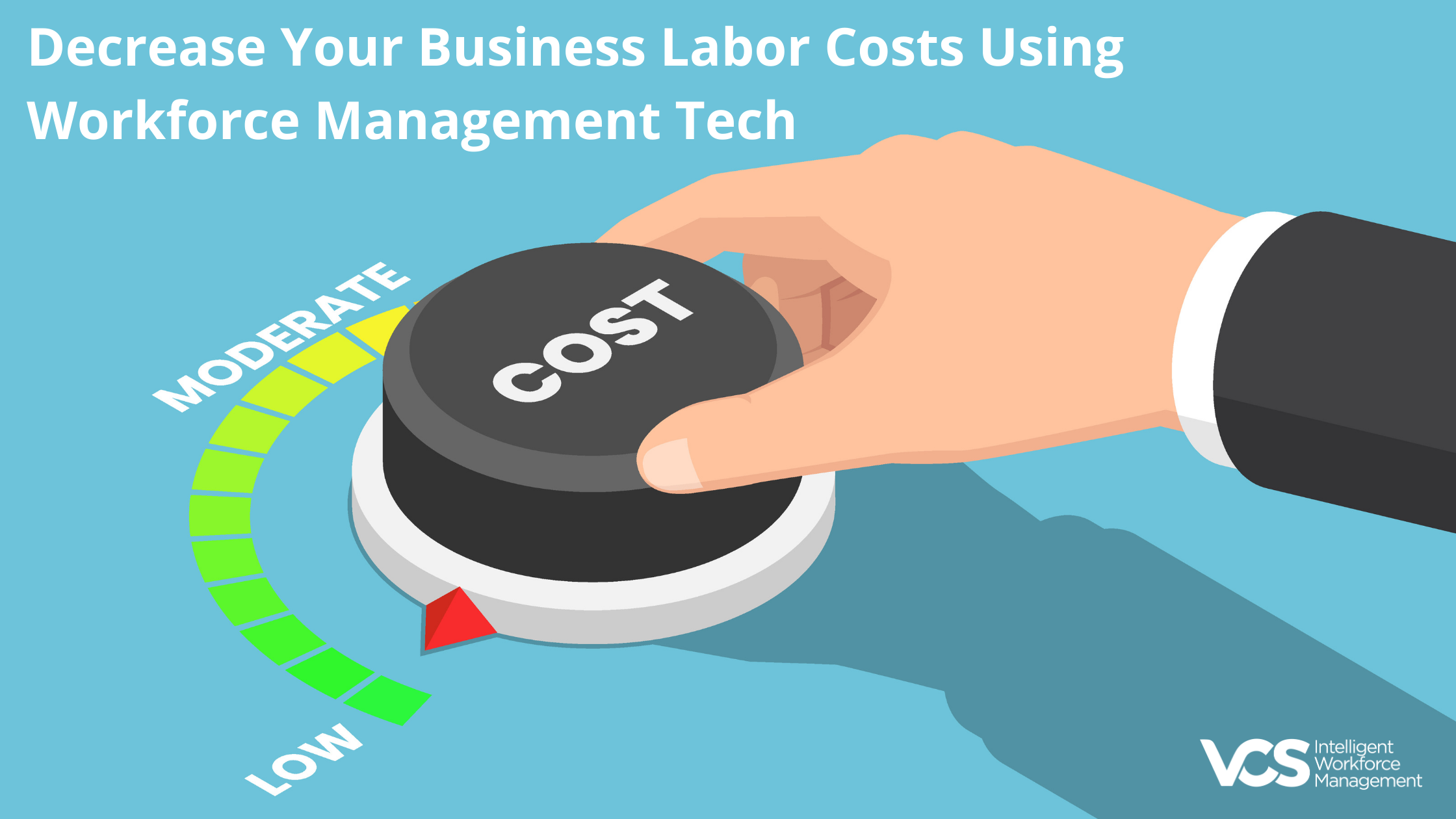 Decrease Your Business Labor Costs Using Workforce Management Tech