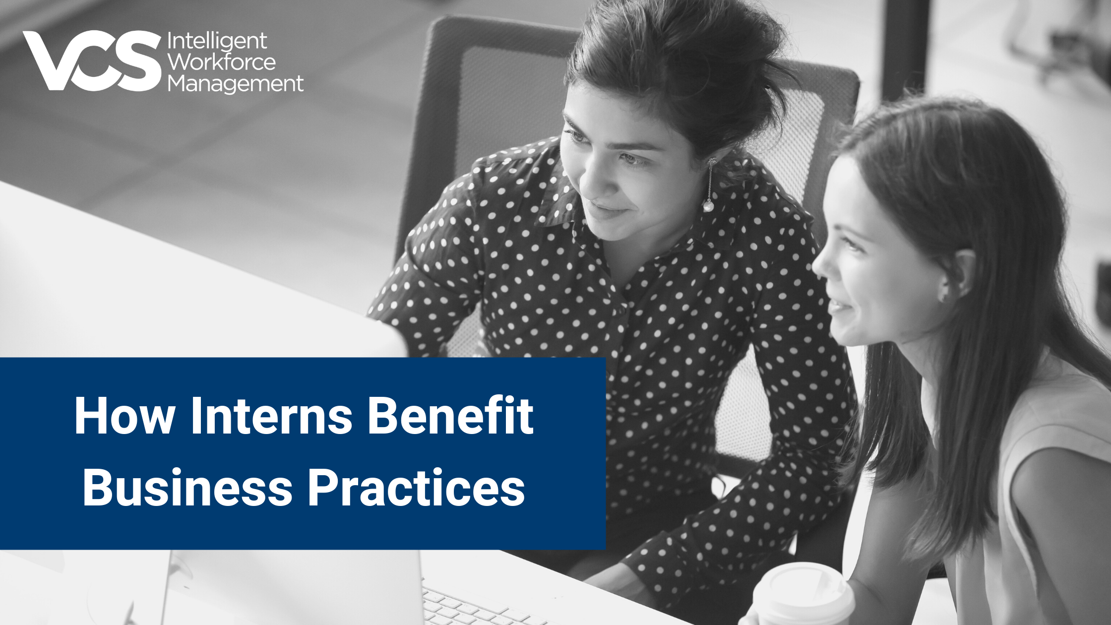 How Interns Benefit Business Practices