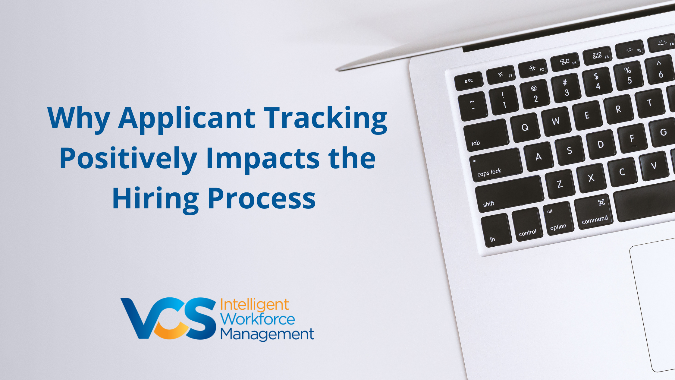 Why Applicant Tracking Positively Impacts the Hiring Process-1