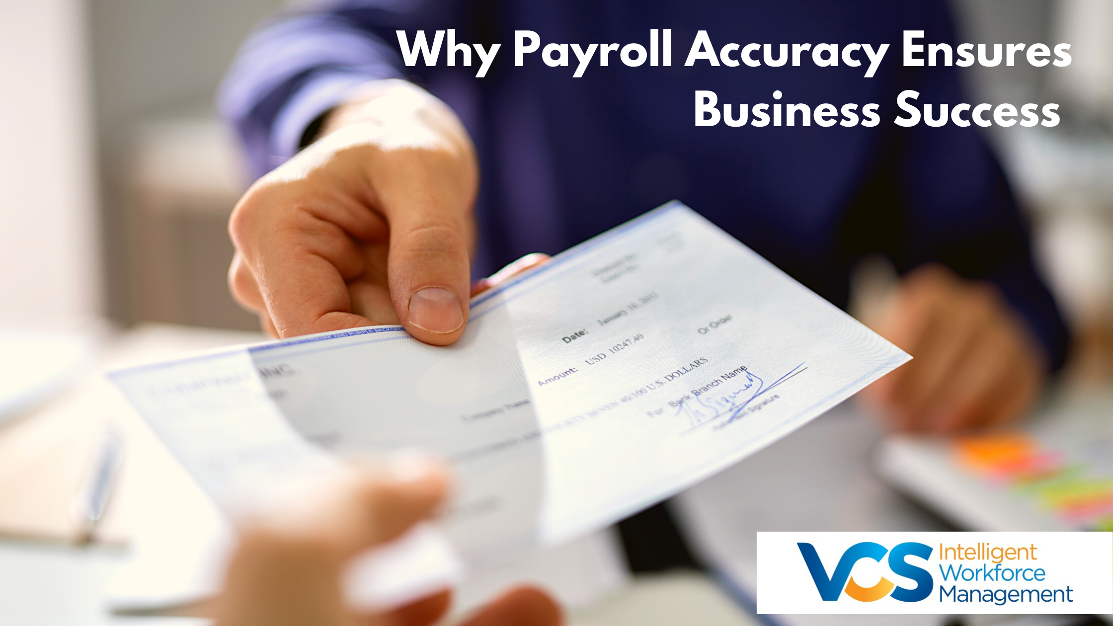 Why Payroll Accuracy Ensures Business Success