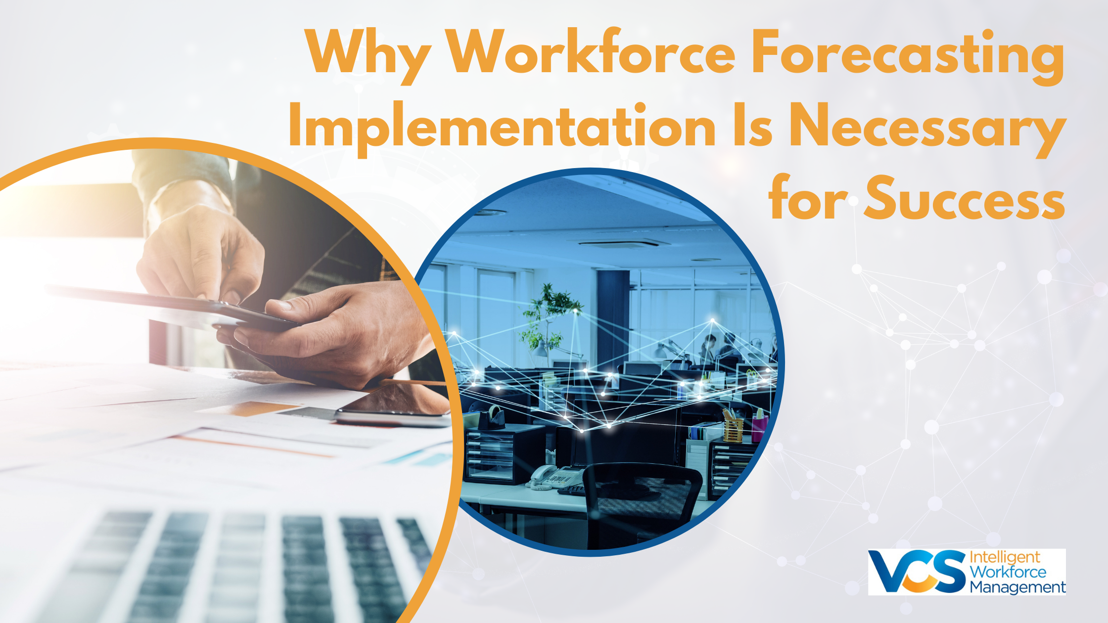 Why Workforce Forecasting Implementation Is Necessary for Success